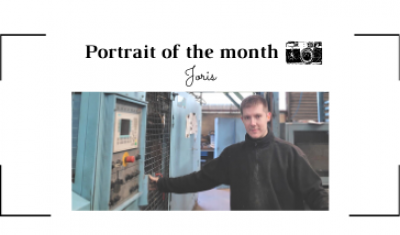 | THE PORTRAIT OF THE MONTH | - Joris -  Casting Operator  - FONTREY