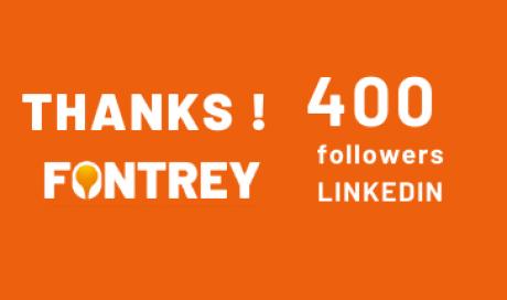 THANKS 400 followers on Linkedin // FONTREY
