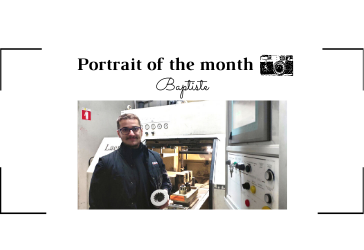   THE PORTRAIT OF THE MONTH   - Baptiste - Core Operator