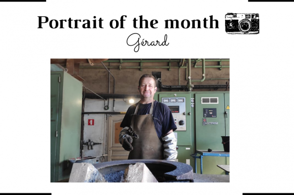   THE PORTRAIT OF THE MONTH   - Gérard - Fusion Operator - FONTREY - cast iron foundry