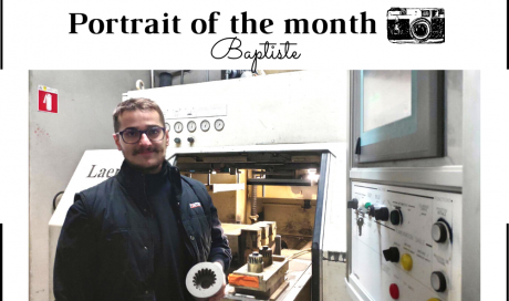| THE PORTRAIT OF THE MONTH | - Baptiste - Core Operator
